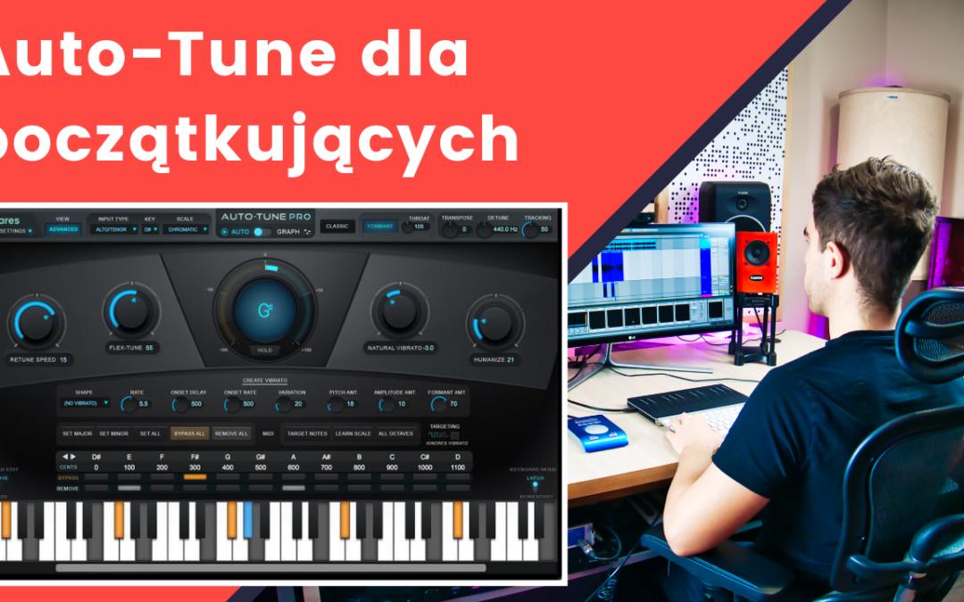 Jak używać Auto-Tune | Mix wokalu dla początkujących autotune