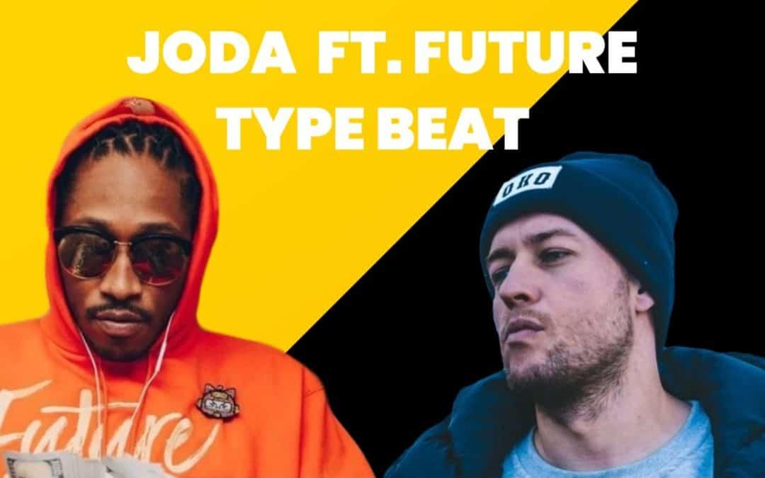 Joda Type Beat Feat. Future Bit w stylu trap Darmowe Bity